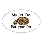 My Pet Can Eat Your Pet Sticker (Oval 10 pk)