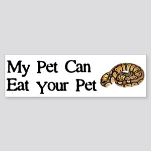 My Pet Can Eat Your Pet Sticker (Bumper)