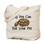 My Pet Can Eat Your Pet Tote Bag