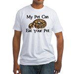 My Pet Can Eat Your Pet Fitted T-Shirt
