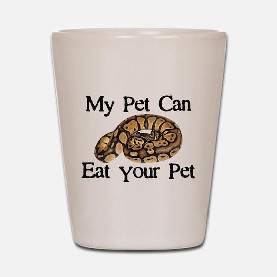My Pet Can Eat Your Pet Shot Glass