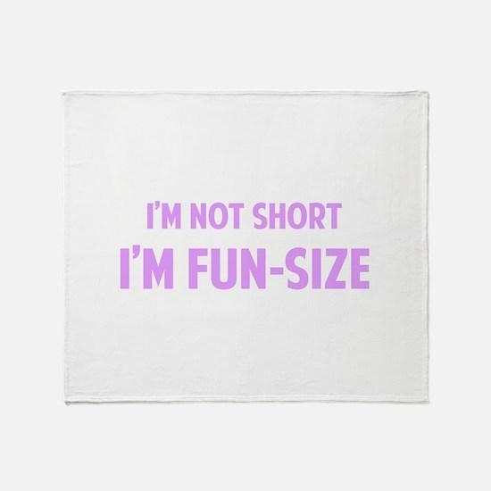 I'm FUN-SIZE Throw Blanket