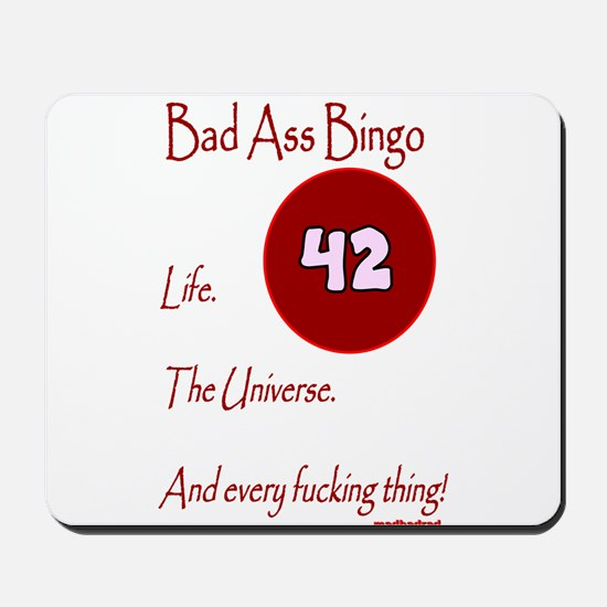 Bad Ass Bingo 42 Mousepad