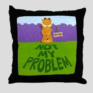 "Garfield ""Not My Problem"" Throw Pillow"