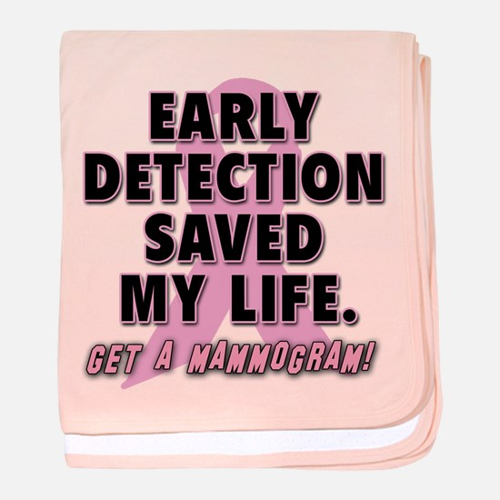 Early Detection Saved My Life baby blanket