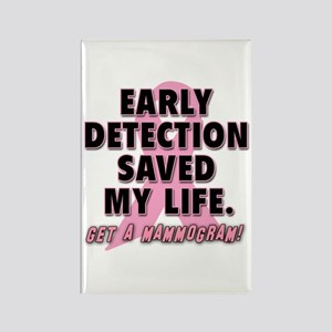 Early Detection Saved My Life Rectangle Magnet
