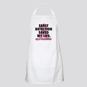 Early Detection Saved My Life Apron