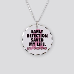 Early Detection Saved My Life Necklace Circle Char