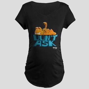 "Garfield ""Don't Ask"" Maternity Dark T-Shirt"