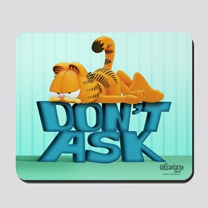 "Garfield ""Don't Ask"" Mousepad"