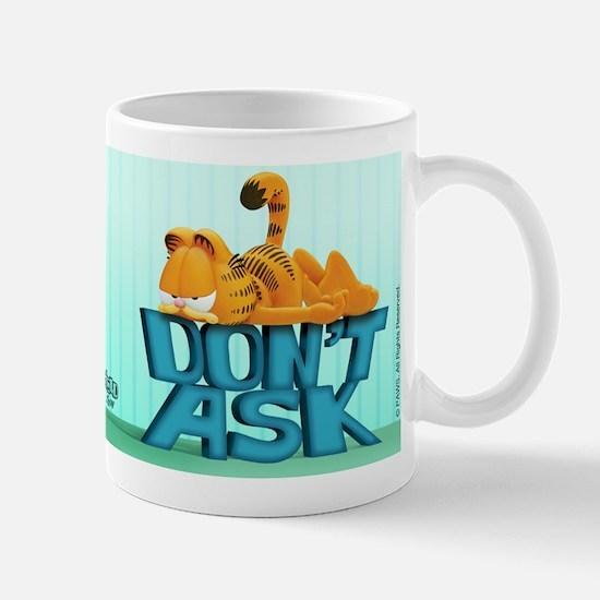 "Garfield ""Don't Ask"" Mug"