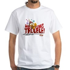 Here Comes Trouble White T-Shirt