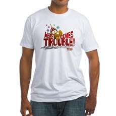 Here Comes Trouble Fitted T-Shirt