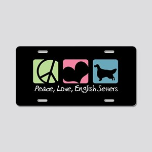 Peace, Love, English Setters Aluminum License Plat