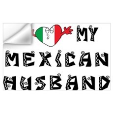 I Love My Mexican Husband Wall Decal