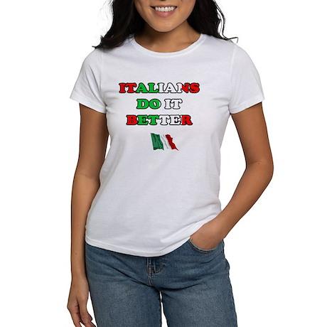 Italians Do it Better II Women's T-Shirt