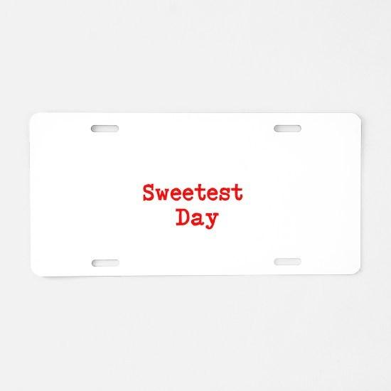 Unique Sweetest Aluminum License Plate