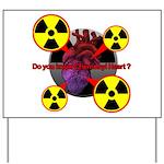 Chernobyl Heart Yard Sign