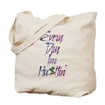 Hu$tlin' Tote Bag