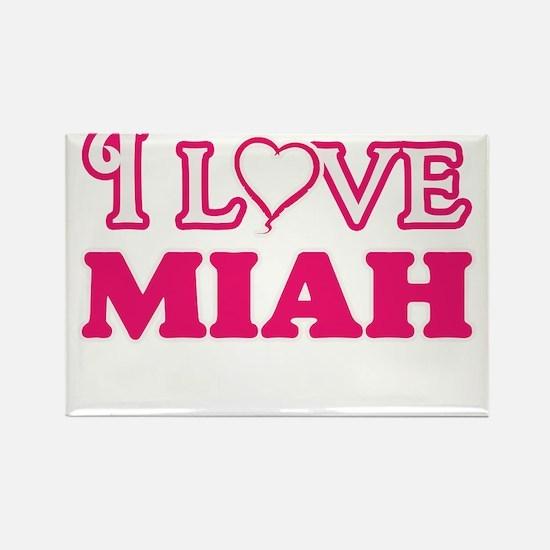 I Love Miah Magnets