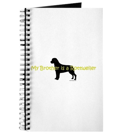 My Brother is a Rottweiler Journal