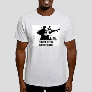 Yippee-ki-yay, Motherfucker - Light T-Shirt