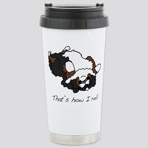 That's how I roll. Stainless Steel Travel Mug