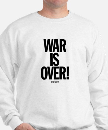 War Is Over - Sweatshirt