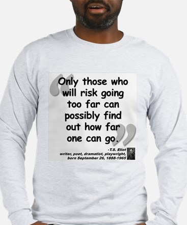 Eliot Risk Quote Long Sleeve T-Shirt