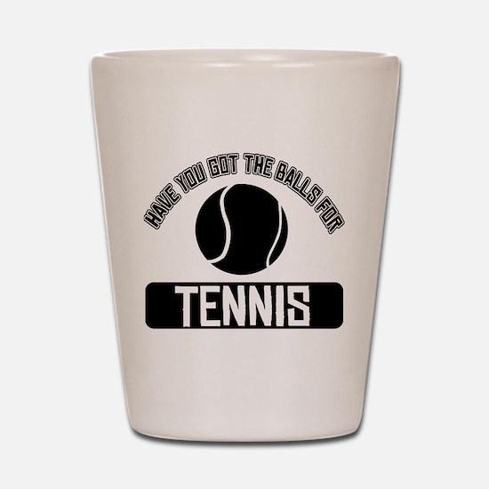 Got the balls for Tennis Shot Glass