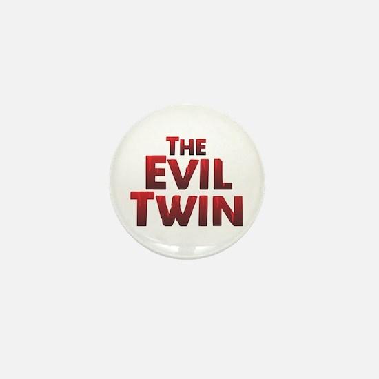 The Evil Twin Mini Button