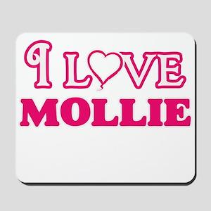 I Love Mollie Mousepad