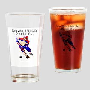 I'm Dreaming of Hockey Drinking Glass