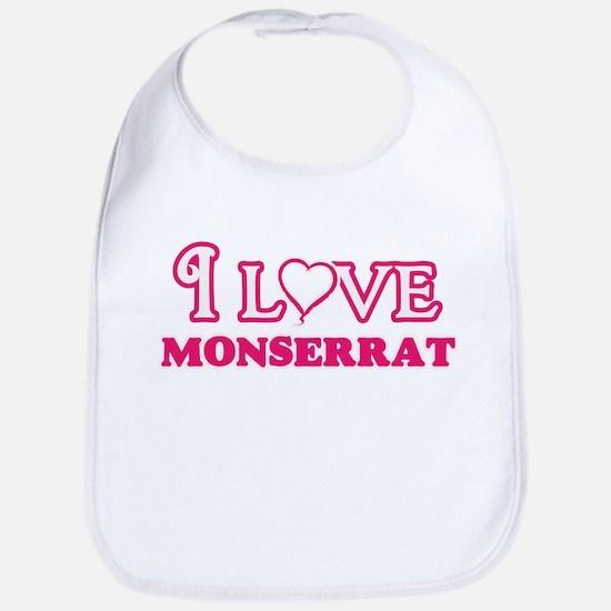 I Love Monserrat Baby Bib
