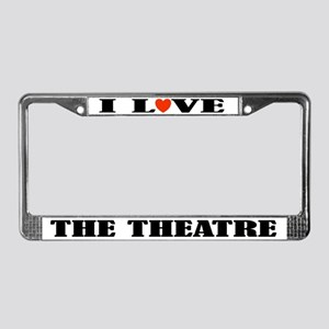 Theatre License Plate Frame (I Love)