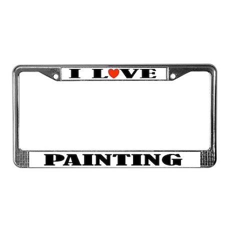 I Love Painting License Plate Frame