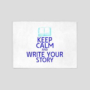 Keep Calm Write Story 5'x7'Area Rug