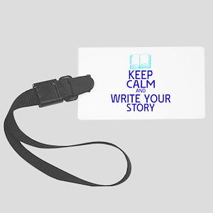 Keep Calm Write Story Large Luggage Tag