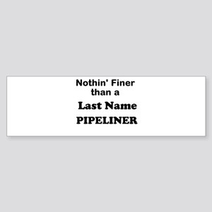 Personalized Nothin Finer Sticker (Bumper)