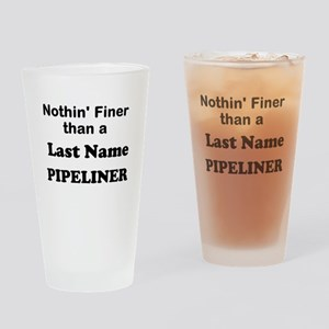 Personalized Nothin Finer Drinking Glass