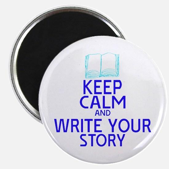 Keep Calm Write Story Magnet