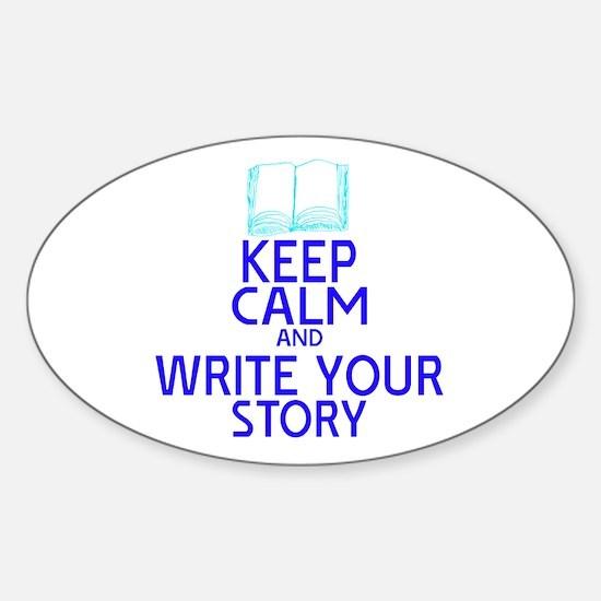 Keep Calm Write Story Sticker (Oval)