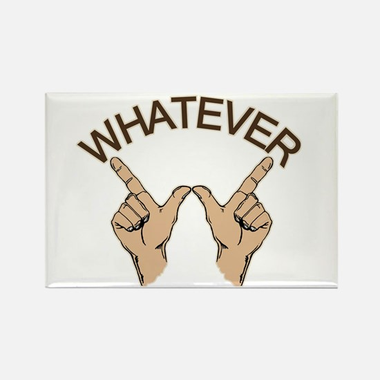 Funny Whatever Attitude Rectangle Magnet
