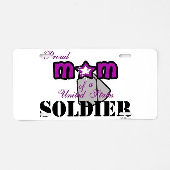 Proud Soldier's Mom Aluminum License Plate