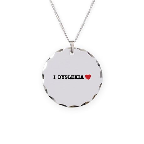 I DYSLEXIA LOVE Necklace Circle Charm