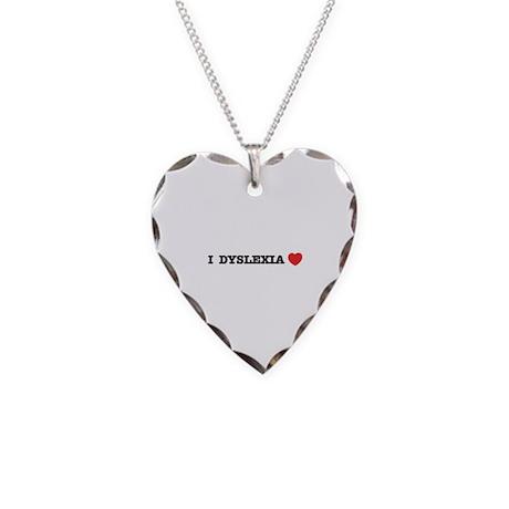 I DYSLEXIA LOVE Necklace Heart Charm