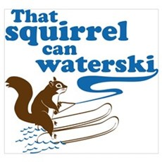 That Squirrel Can Waterski Canvas Art