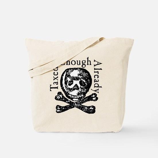 Cool Taxed enough already Tote Bag