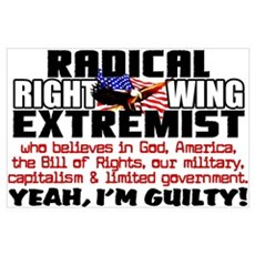 """""""Right Wing Extremist"""" Poster"""