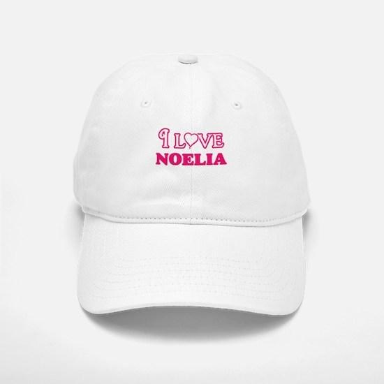 I Love Noelia Baseball Baseball Cap